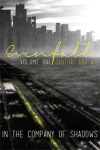 Evenfall: Volume I